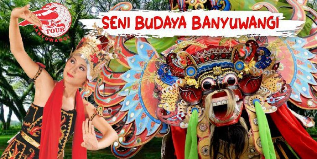 Seni dan budaya banyuwangi, kebudayaan banyuwangi, wisata seni budaya banyuwangi