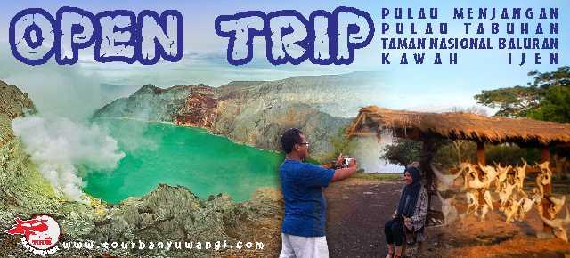 Open Trip Kawah Ijen Baluran Menjangan Tabuhan, Paket Wisata Banyuwangi Murah