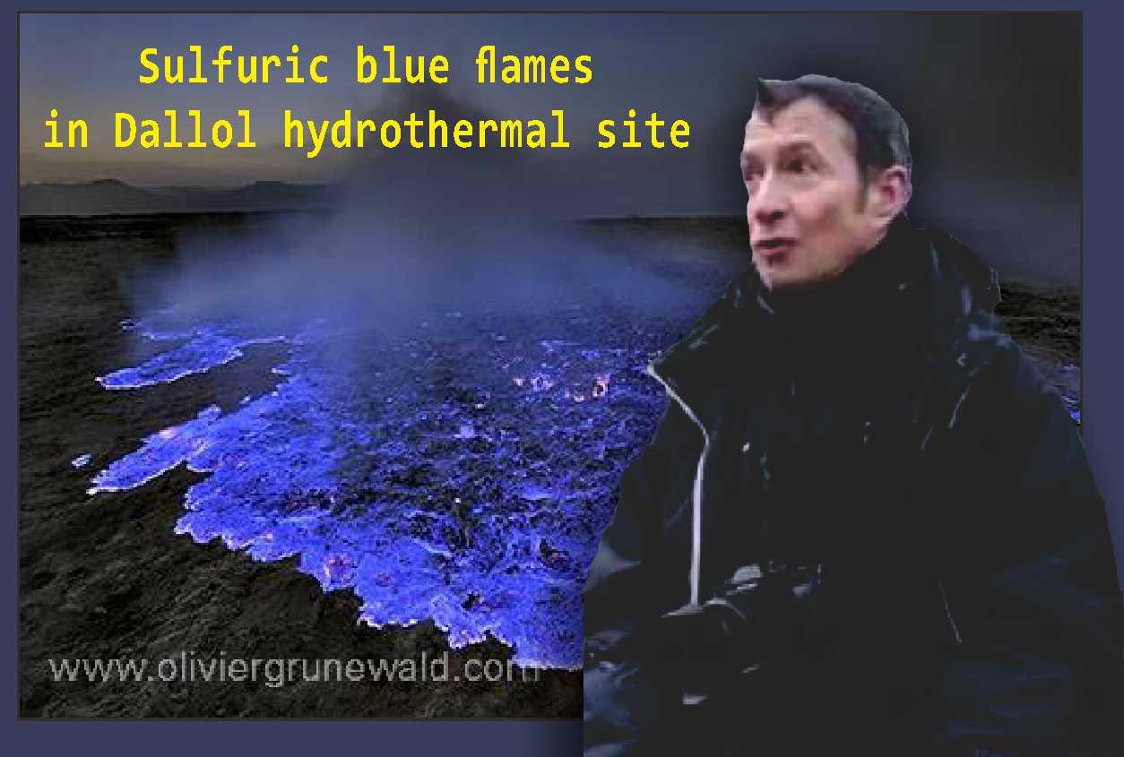 Olivier Grunewald, blue fire selain di Ijen, Blue Fire Dallol, fenomena blue fire di dunia, hoax blue fire Kawah Ijen