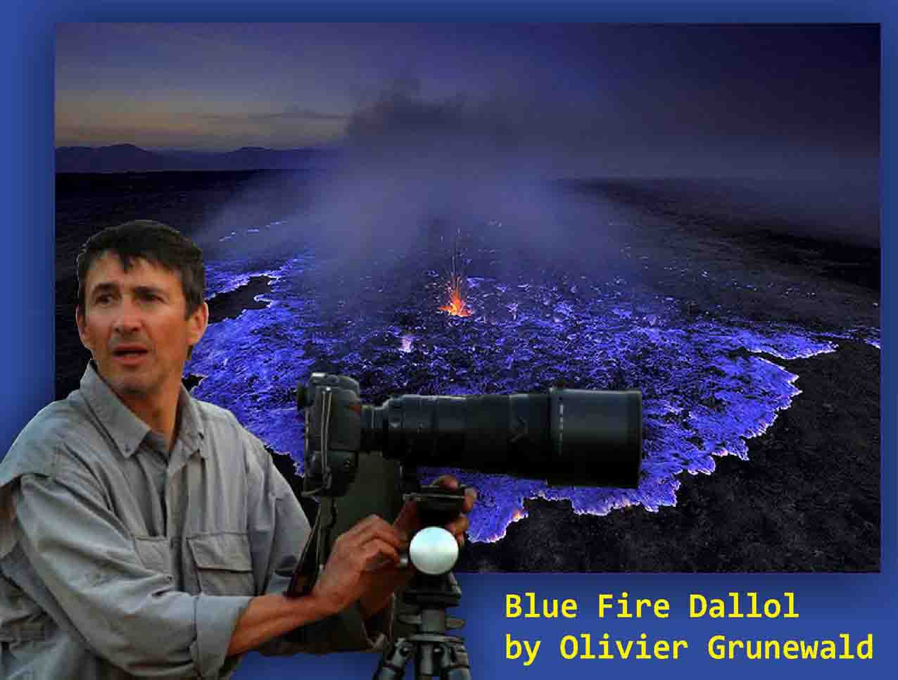 Blue Fire Dallol Danakil Depression, Olivier Grunewald, ada berapa blue fire di dunia, hoax blue fire Kawah Ijen