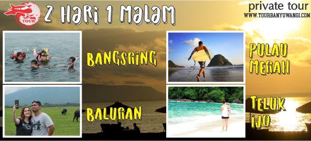 Paket Wisata Banyuwangi 2h1m (Teluk Ijo, Pulau Merah, Taman Nasional Baluran, Rumah Apung Bangsring)