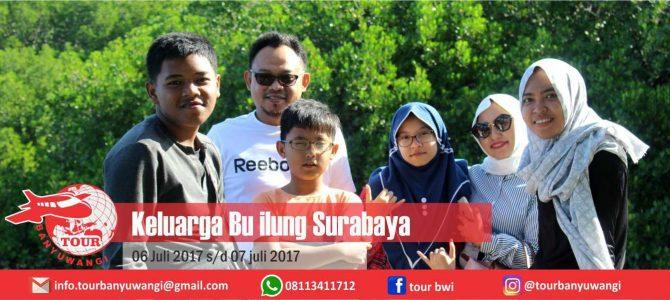 Keluarga Bu Ilung (Surabaya) Trip to Banyuwangi