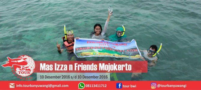 Mas Izza n Friends Mojokerto Trip to Banyuwangi with Tour Banyuwangi