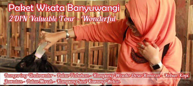 Paket Wisata Banyuwangi 2 Hari 1 Malam Valuable Tour – Wonderful