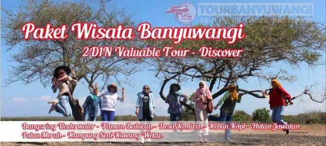 Paket Wisata Banyuwangi 2 Hari 1 Malam Valuable Tour – Discover