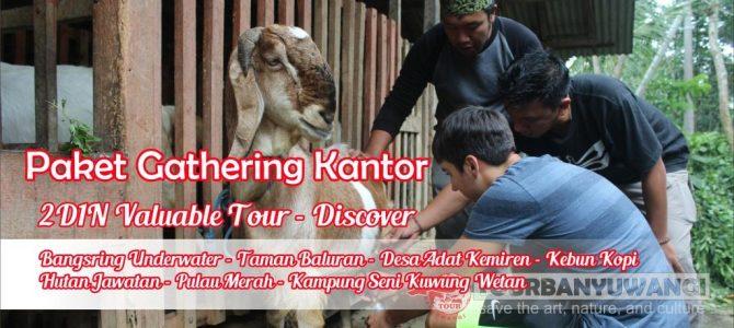 Paket Gathering Kantor di Banyuwangi 2 Hari 1 Malam Valuable Tour – Discover