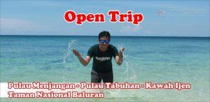 Open Trip Banyuwangi, Open Trip Banyuwangi 2 Hari 1 Malam, open trip Banyuwangi dari Surabaya