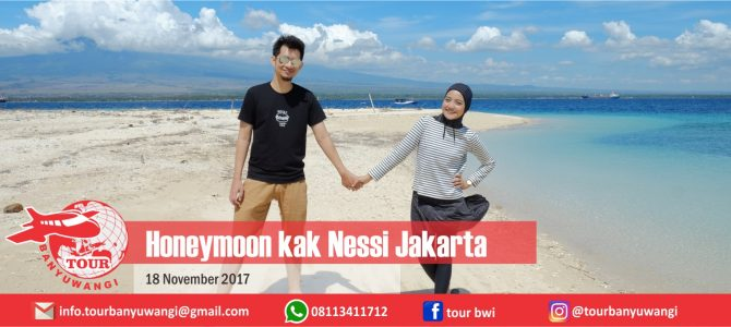Honeymoon Nessi Jakarta To Banyuwangi With Tour Banyuwangi