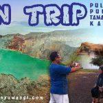 Open Trip Ijen Baluran Menjangan, Tour Banyuwangi Murah