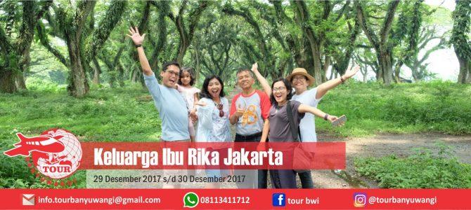 Bu Rika Jakarta Trip To Banyuwangi With Tour Banyuwangi